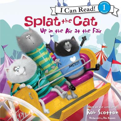 Splat the Cat: Up in the Air at the Fair Audiobook, by Rob Scotton
