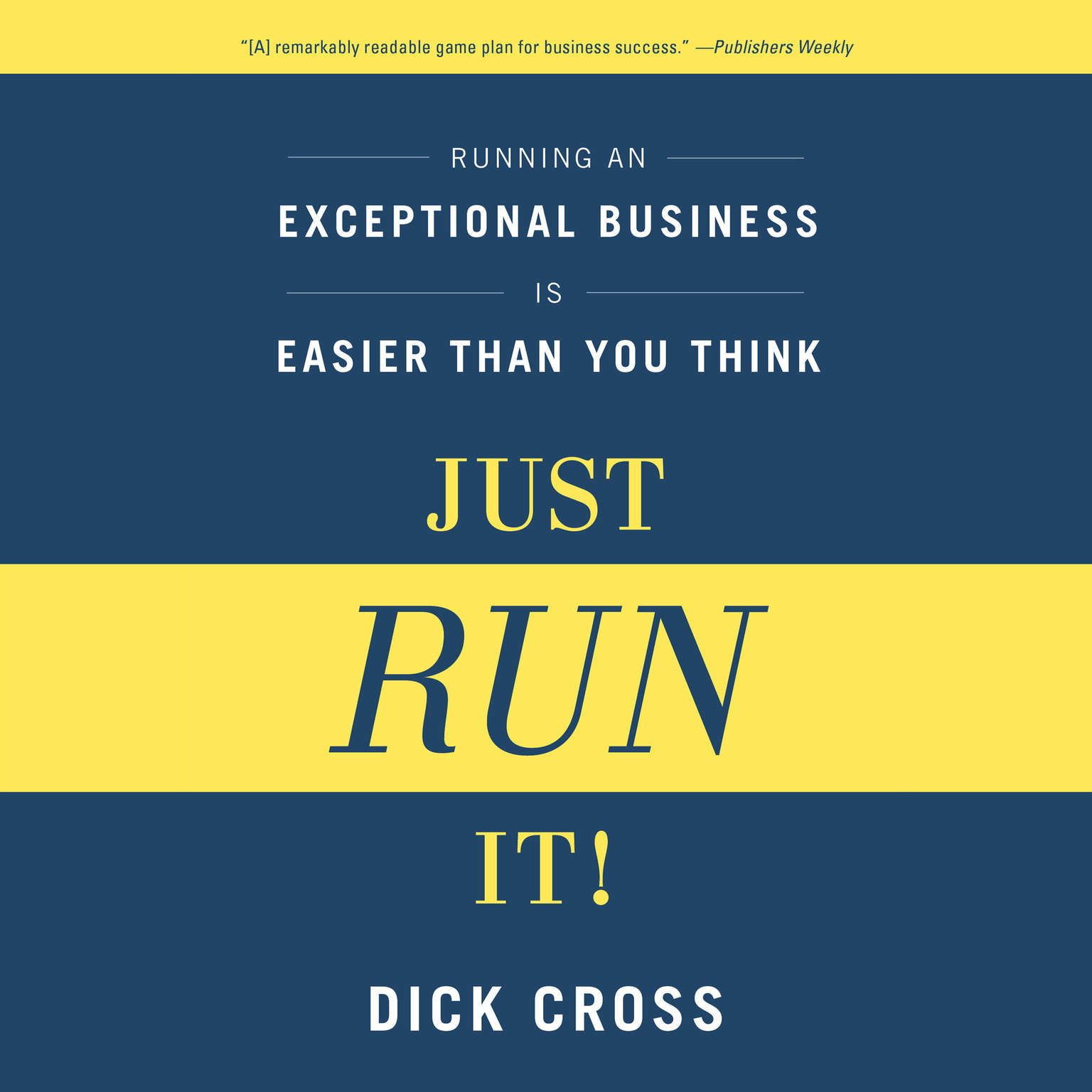 Printable Just Run it!: Running an Exceptional Business is Easier Than You Think Audiobook Cover Art