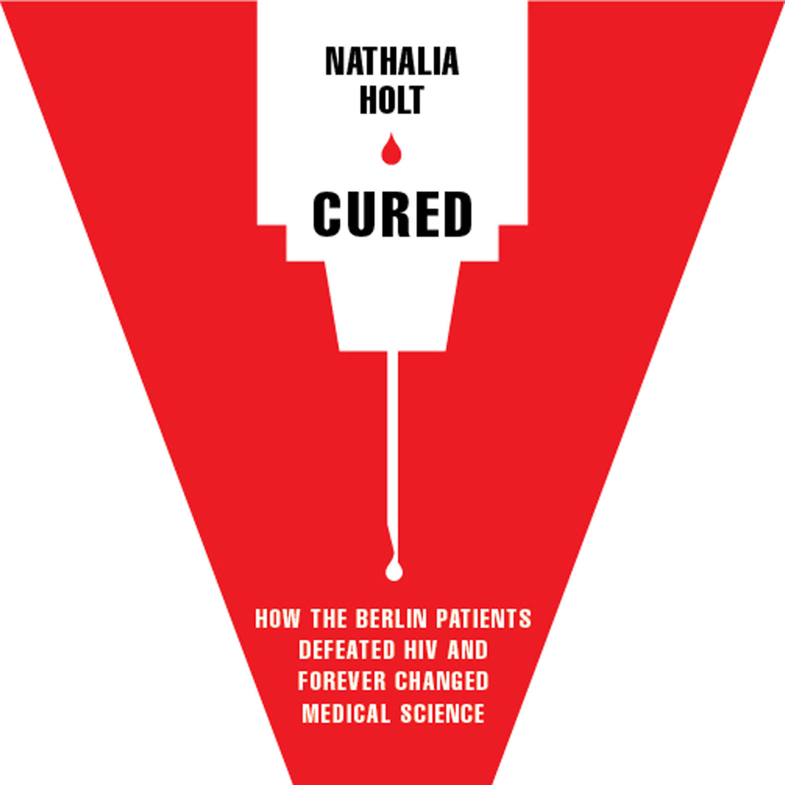 Printable Cured: How the Berlin Patients Defeated HIV and Forever Changed Medical Science Audiobook Cover Art