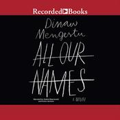 All Our Names, by Dinaw Mengestu