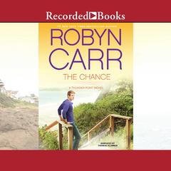 The Chance Audiobook, by Robyn Carr