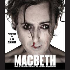 Macbeth: Folger Shakespeare Library Presents Audiobook, by William Shakespeare, Folger Shakespeare Library