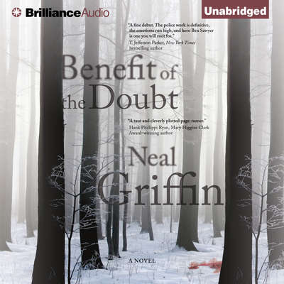 Benefit of the Doubt: A Novel Audiobook, by Neal Griffin