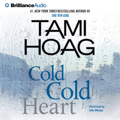 Cold Cold Heart (Abridged) Audiobook, by Tami Hoag