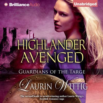 Highlander Avenged Audiobook, by Laurin Wittig