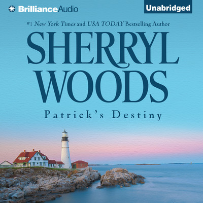Patricks Destiny: A Selection from The Devaney Brothers: Michael and Patrick Audiobook, by Sherryl Woods