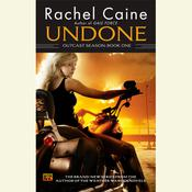 Undone: Outcast Season, Book One: Outcast Season, Book One Audiobook, by Rachel Caine