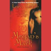 Megans Mark: A Novel of the Breeds, by Lora Leigh