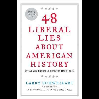 48 Liberal Lies About American History: (That You Probably Learned in School) Audiobook, by