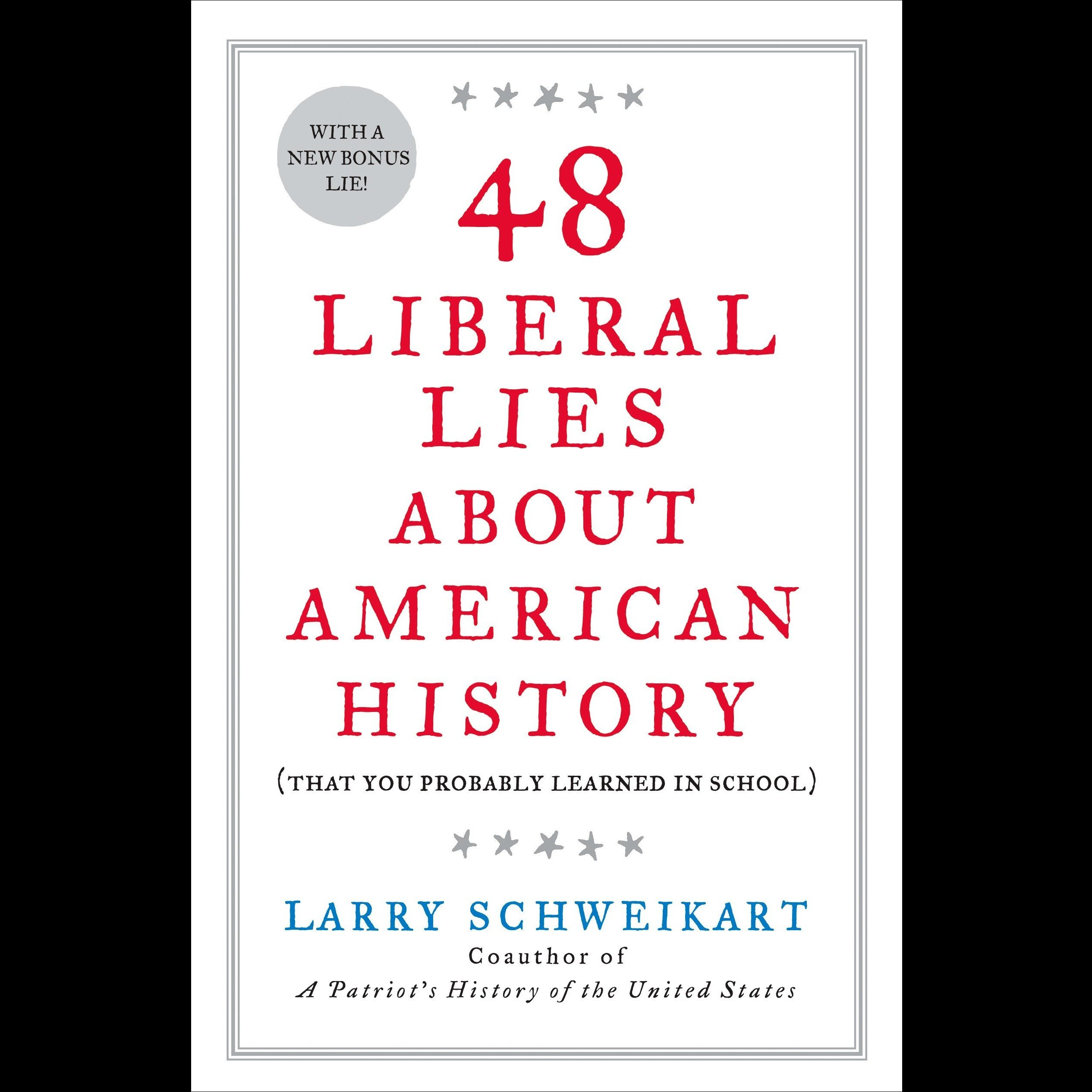 Printable 48 Liberal Lies About American History: (That You Probably Learned in School) Audiobook Cover Art