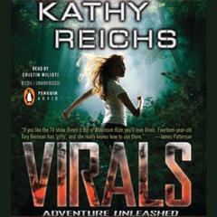 Virals Audiobook, by Kathy Reichs