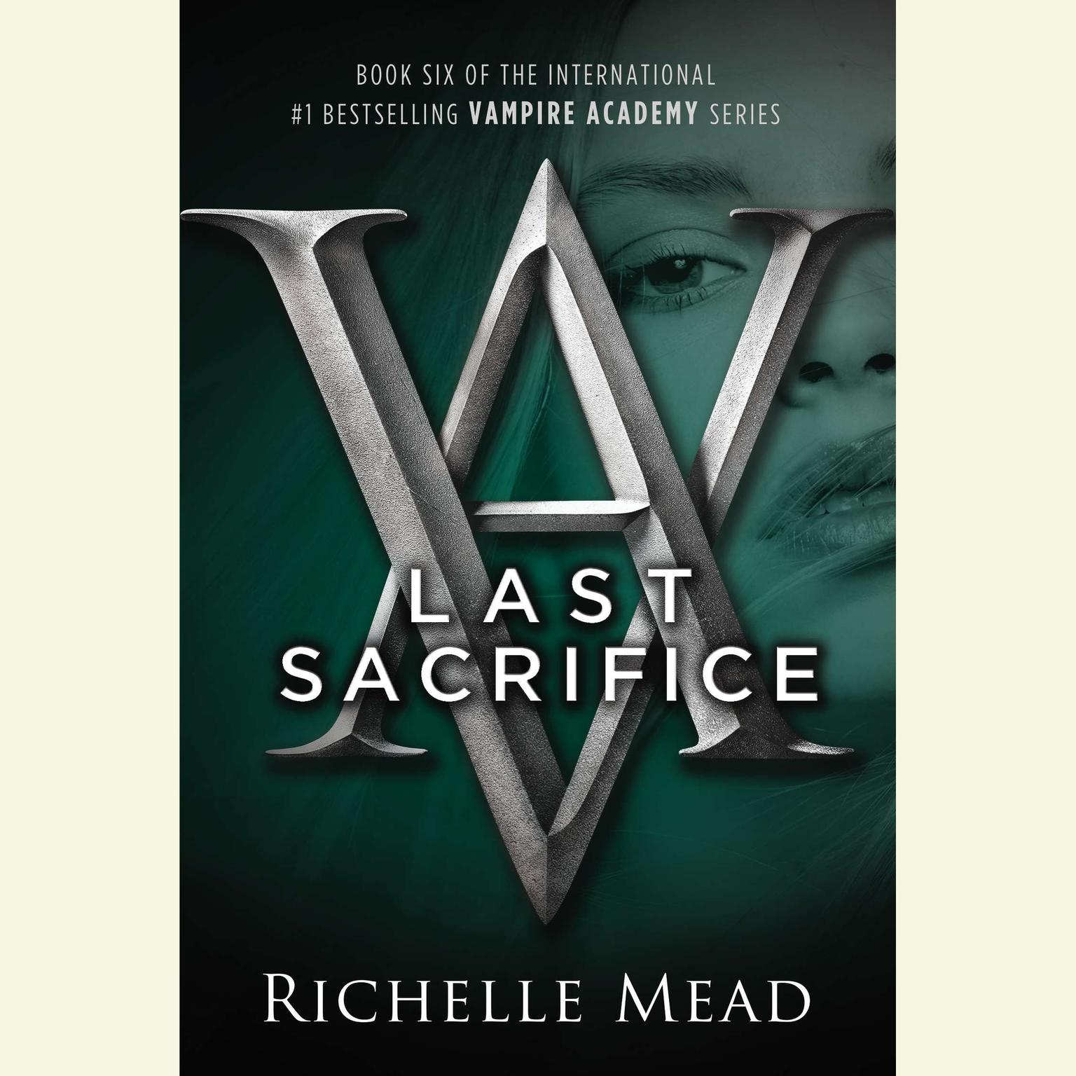 Printable Last Sacrifice: A Vampire Academy Novel Audiobook Cover Art