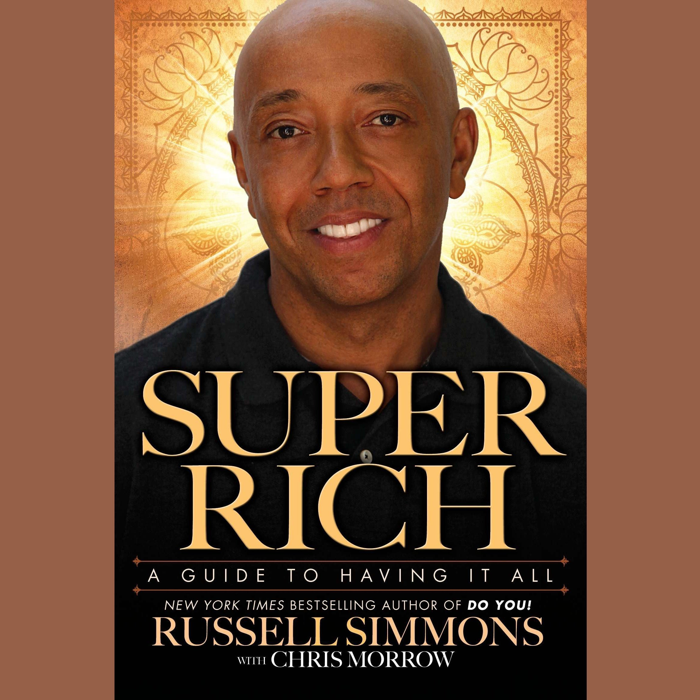 Printable Super Rich: A Guide to Having It All Audiobook Cover Art