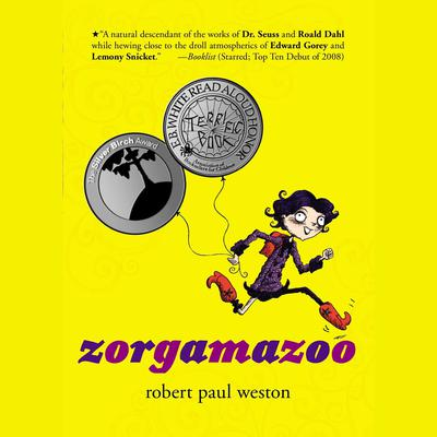Zorgamazoo Audiobook, by Robert Paul Weston