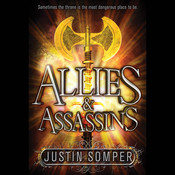 Allies & Assassins Audiobook, by Justin Somper