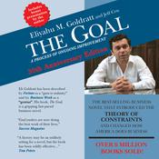 The Goal: A Process of Ongoing Improvement Thirtieth Anniversary Edition, by Eliyahu M. Goldratt