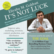 Its Not Luck: Marketing, Production, and the Theory of Constraints, by Eliyahu M. Goldratt
