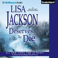 Deserves to Die Audiobook, by Lisa Jackson