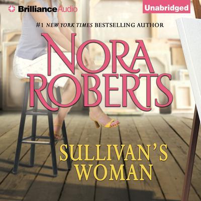 Sullivans Woman Audiobook, by Nora Roberts