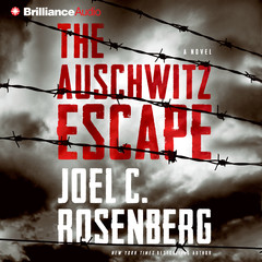 The Auschwitz Escape Audiobook, by Joel C. Rosenberg