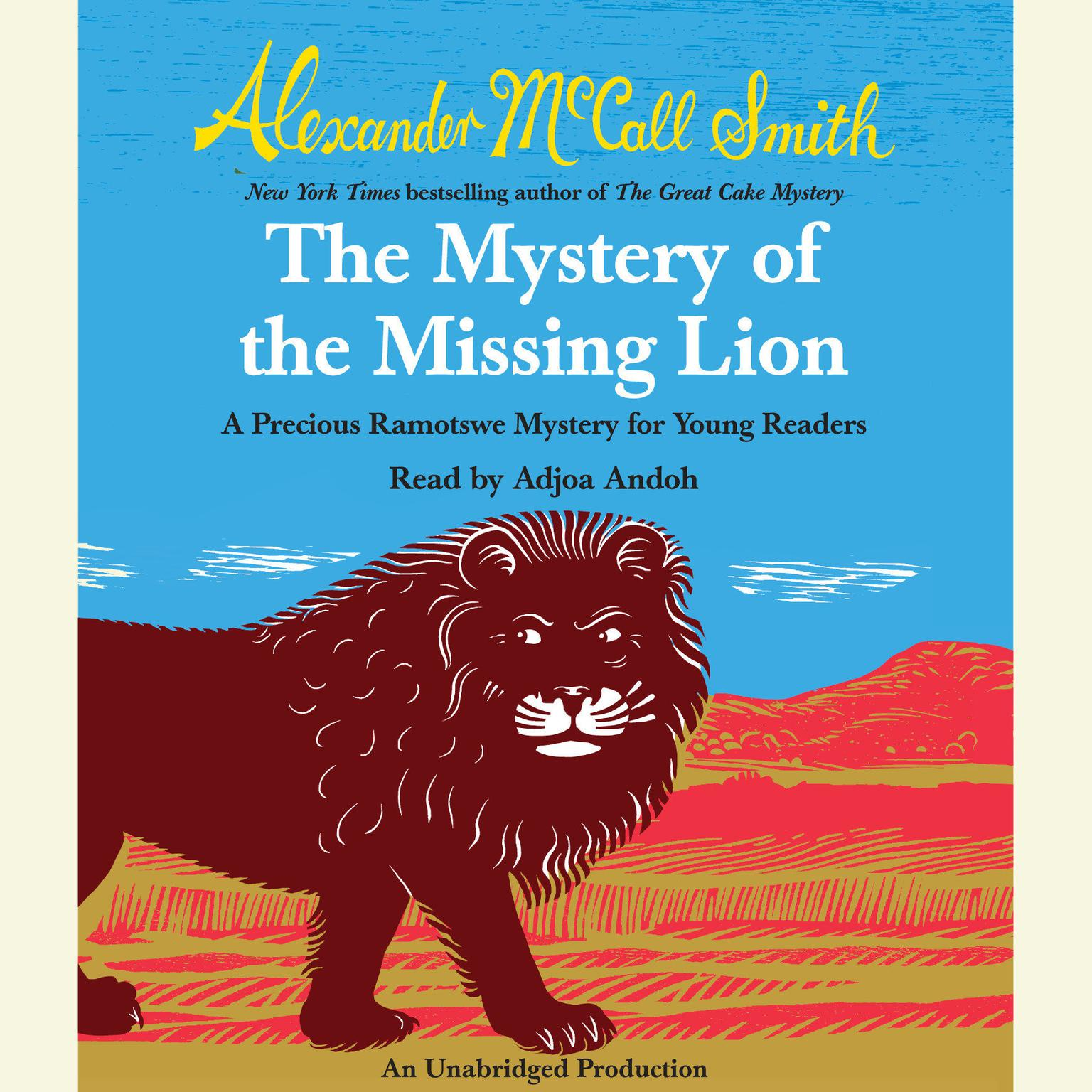 Printable The Mystery of the Missing Lion: A Precious Ramotswe Mystery for Young Readers Audiobook Cover Art