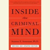 Inside the Criminal Mind: Revised and Updated Edition Audiobook, by Stanton Samenow