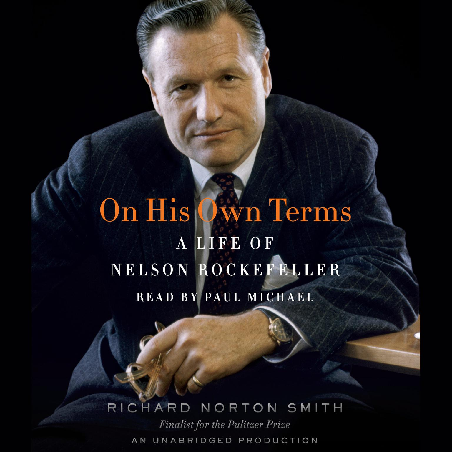 Printable On His Own Terms: A Life of Nelson Rockefeller Audiobook Cover Art