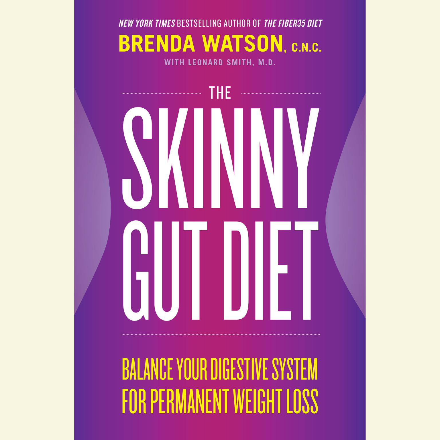 Printable The Skinny Gut Diet: Balance Your Digestive System for Permanent Weight Loss Audiobook Cover Art