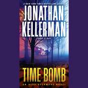 Time Bomb: An Alex Delaware Novel Audiobook, by Jonathan Kellerman