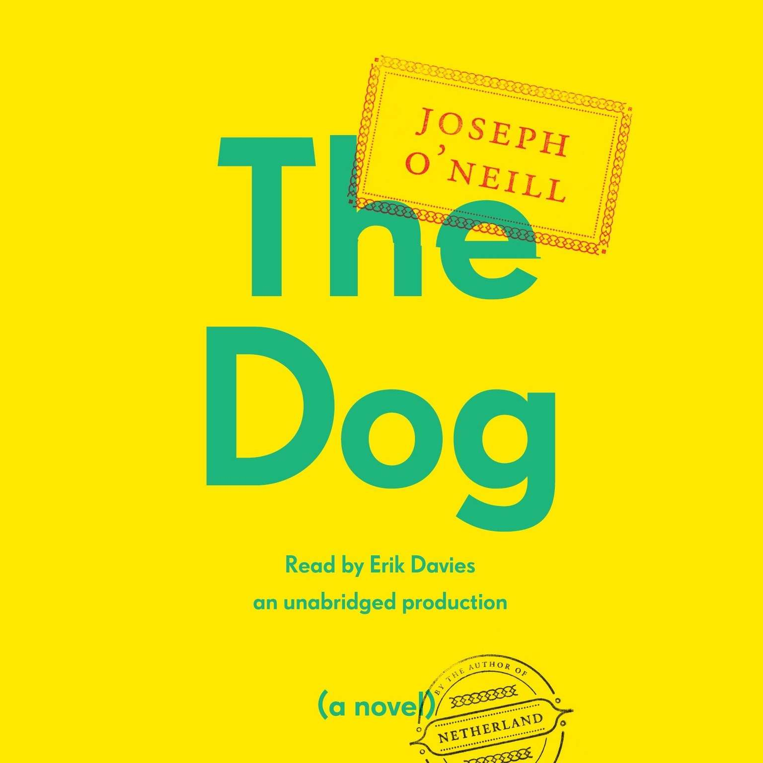 Printable The Dog: A Novel Audiobook Cover Art