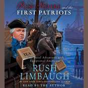 Rush Revere and the First Patriots: Time-Travel Adventures With Exceptional Americans Audiobook, by Rush Limbaugh