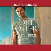 Dash of Peril Audiobook, by Lori Foster