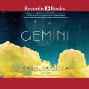 Gemini: A Novel Audiobook, by Carol Cassella