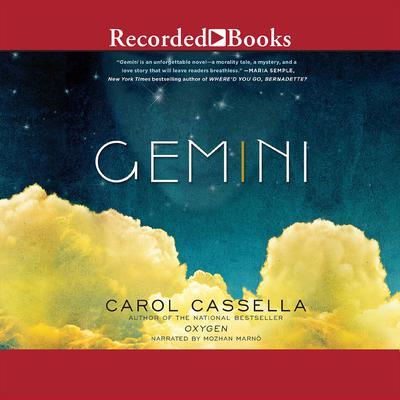 Gemini: A Novel Audiobook, by Carol Cassella