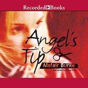 Angel's Tip, by Alafair Burke