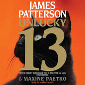 Unlucky 13, by James Patterson, Maxine Paetro
