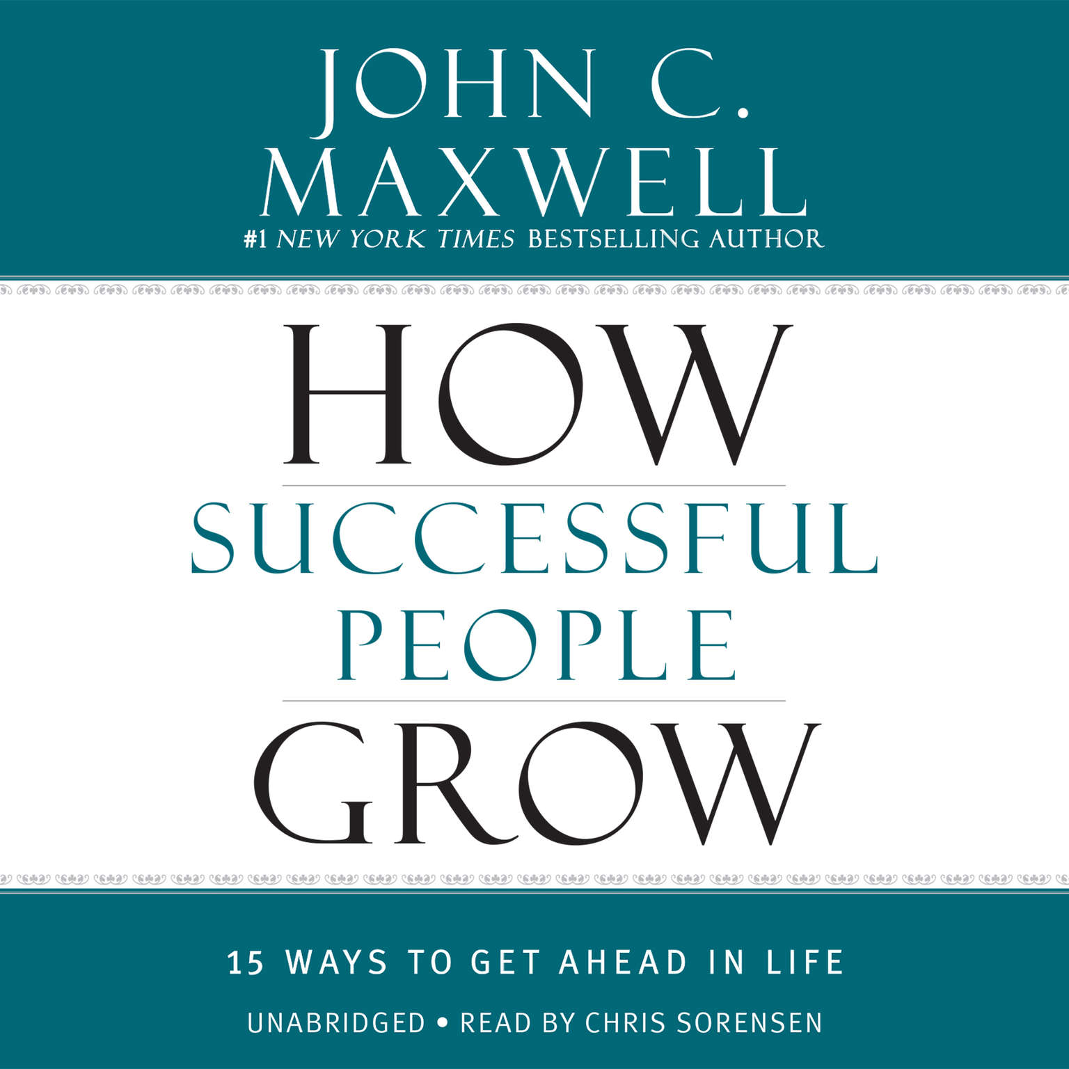 Printable How Successful People Grow: 15 Ways to Get Ahead in Life Audiobook Cover Art