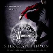 Illusion: Chronicles of Nick Audiobook, by Sherrilyn Kenyon