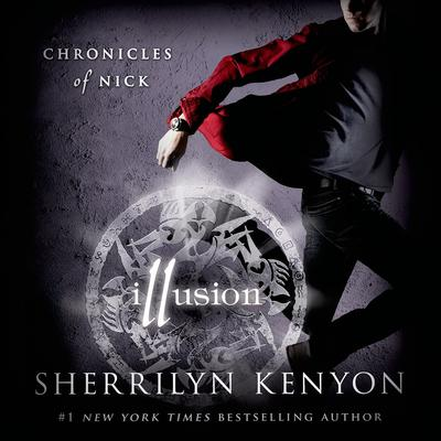 Illusion: Chronicles of Nick Audiobook, by