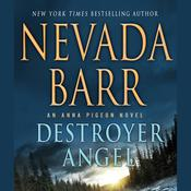 Destroyer Angel: An Anna Pigeon Novel, by Nevada Barr
