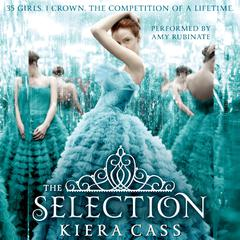 The Selection Audiobook, by Kiera Cass