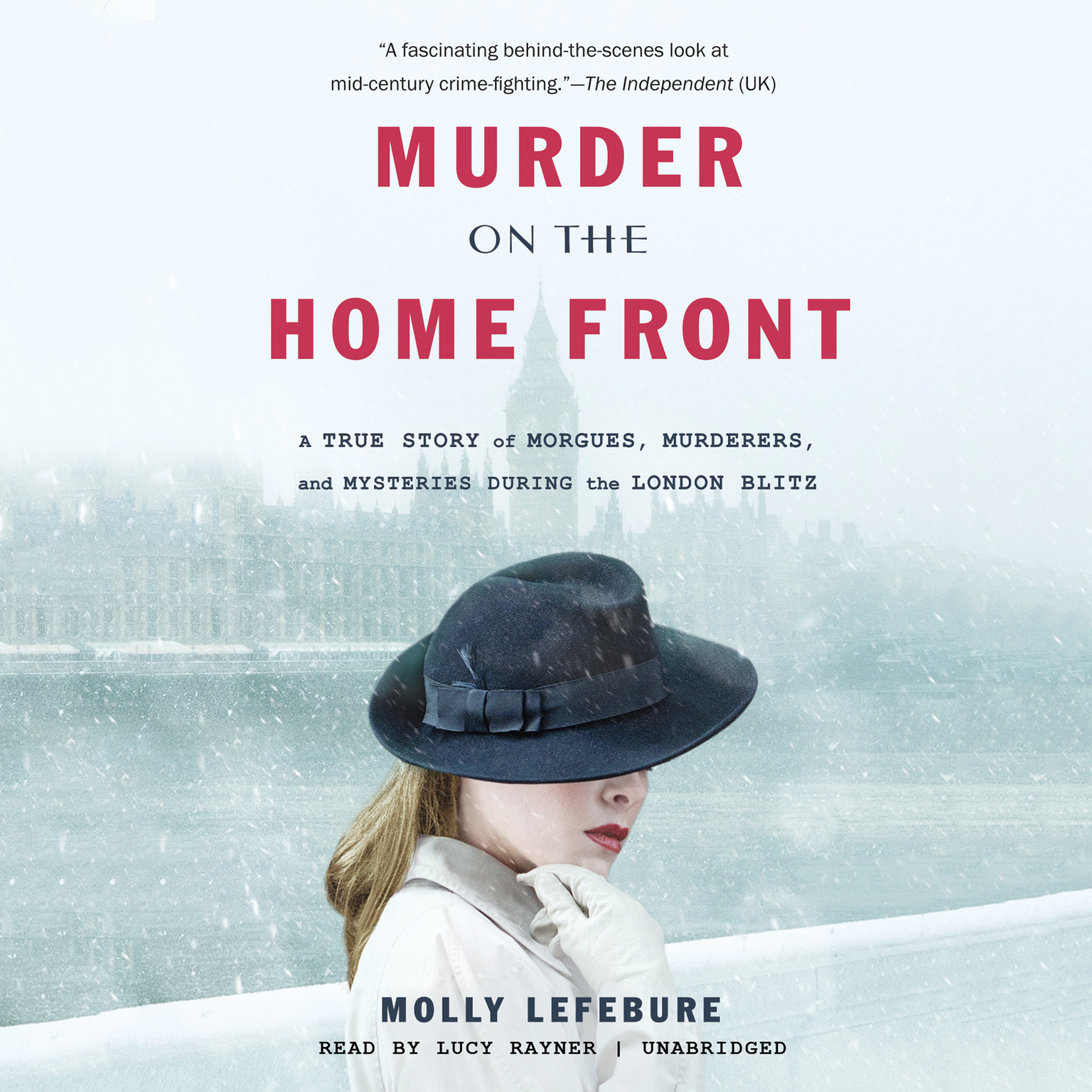Printable Murder on the Home Front: A True Story of Morgues, Murderers, and Mysteries during the London Blitz Audiobook Cover Art