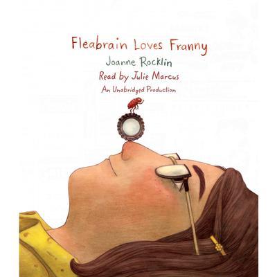 Fleabrain Loves Franny Audiobook, by Joanne Rocklin