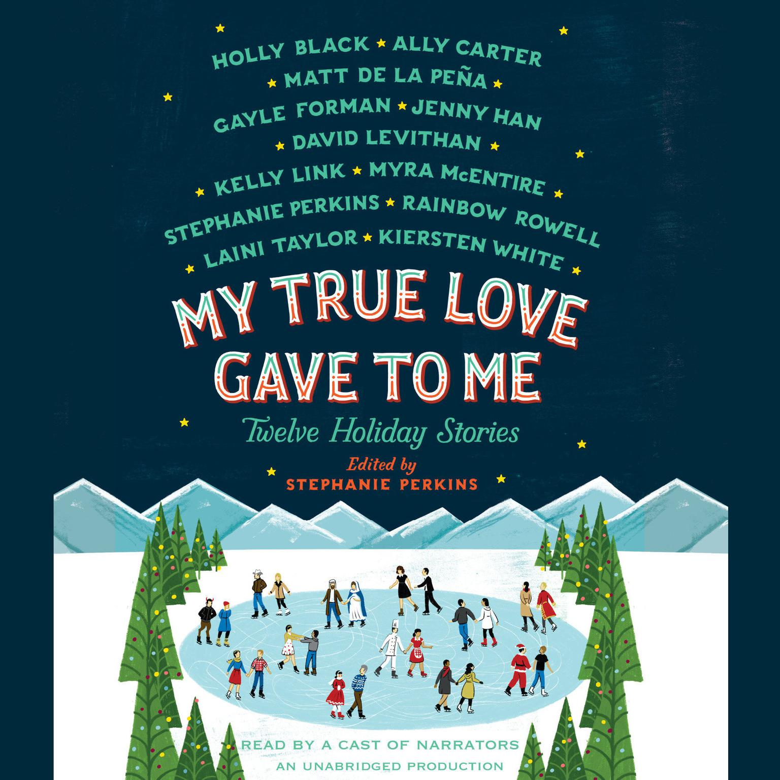 Printable My True Love Gave to Me: Twelve Holiday Stories Audiobook Cover Art