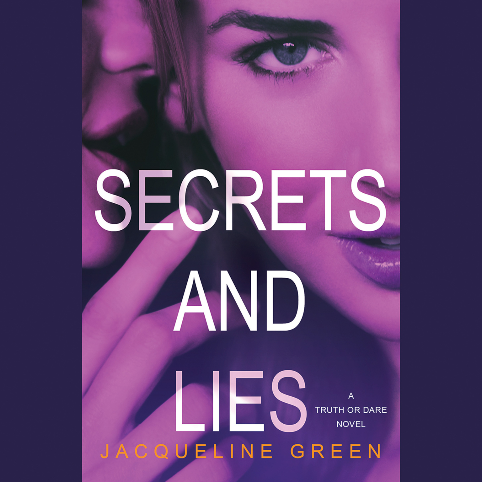 Printable Secrets and Lies: A Truth or Dare Novel Audiobook Cover Art