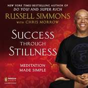 Success Through Stillness: Meditation Made Simple Audiobook, by Russell Simmons, Chris Morrow