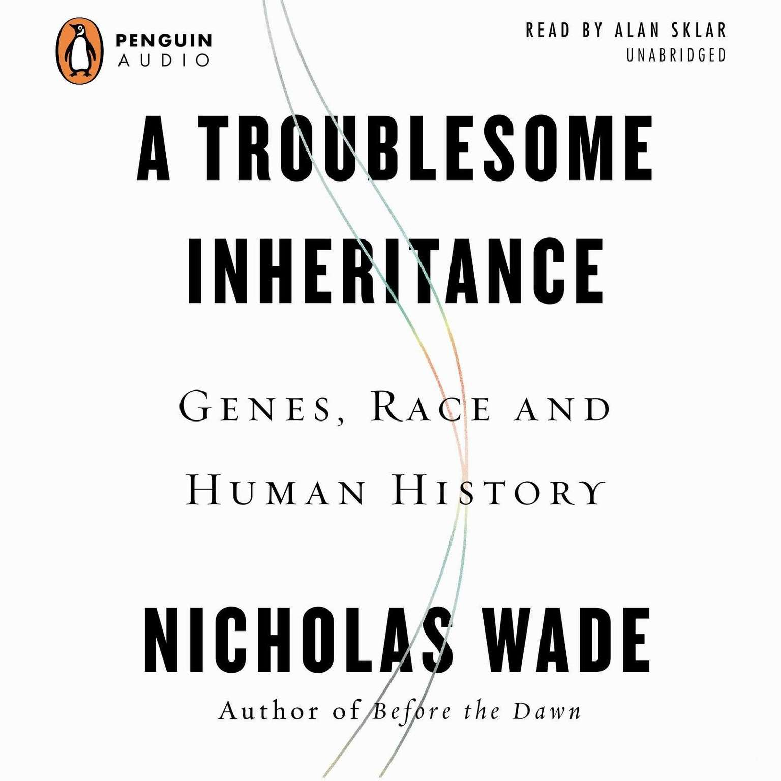 Printable A Troublesome Inheritance: Genes, Race, and Human History Audiobook Cover Art