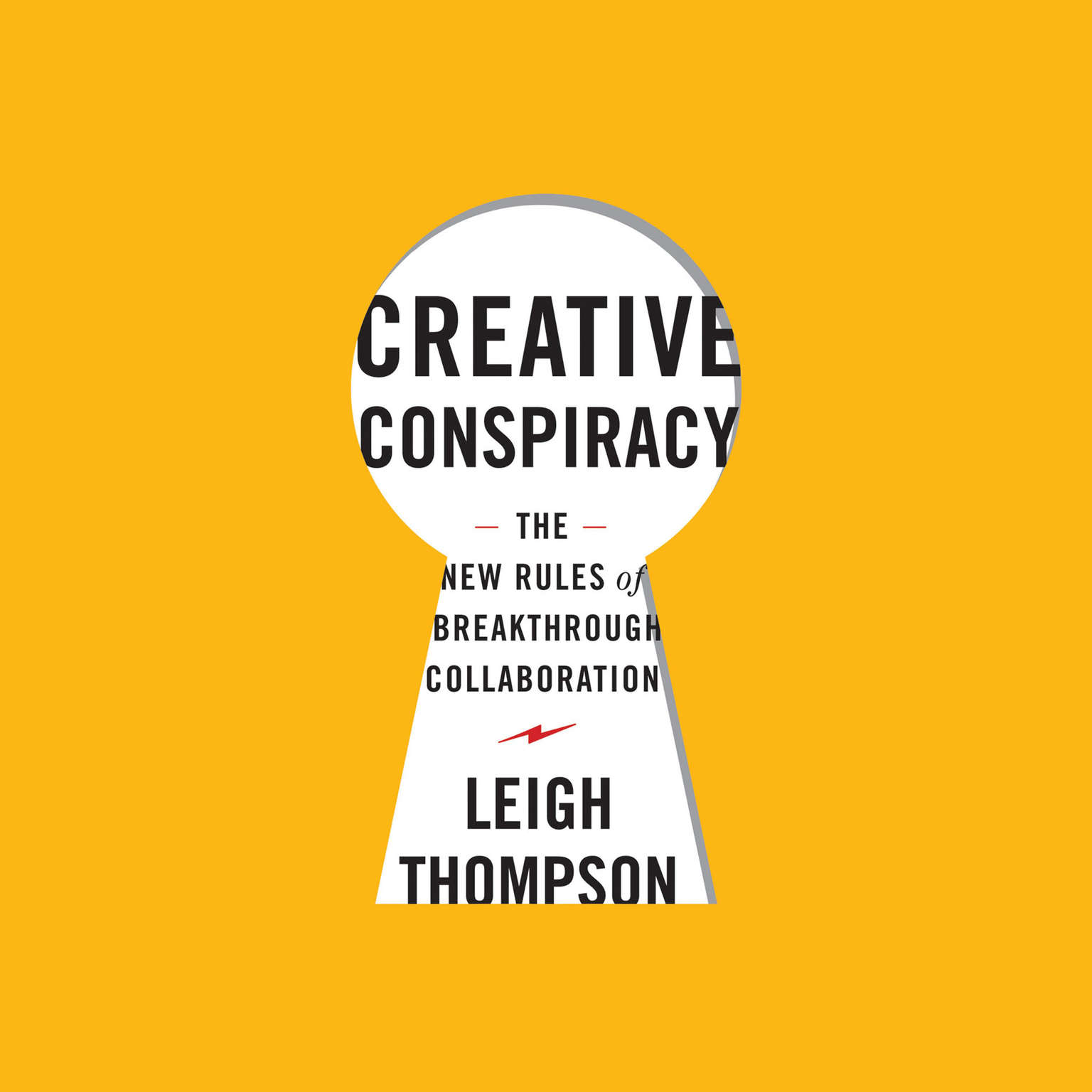 Printable Creative Conspiracy: The New Rules of Breakthrough Collaboration Audiobook Cover Art