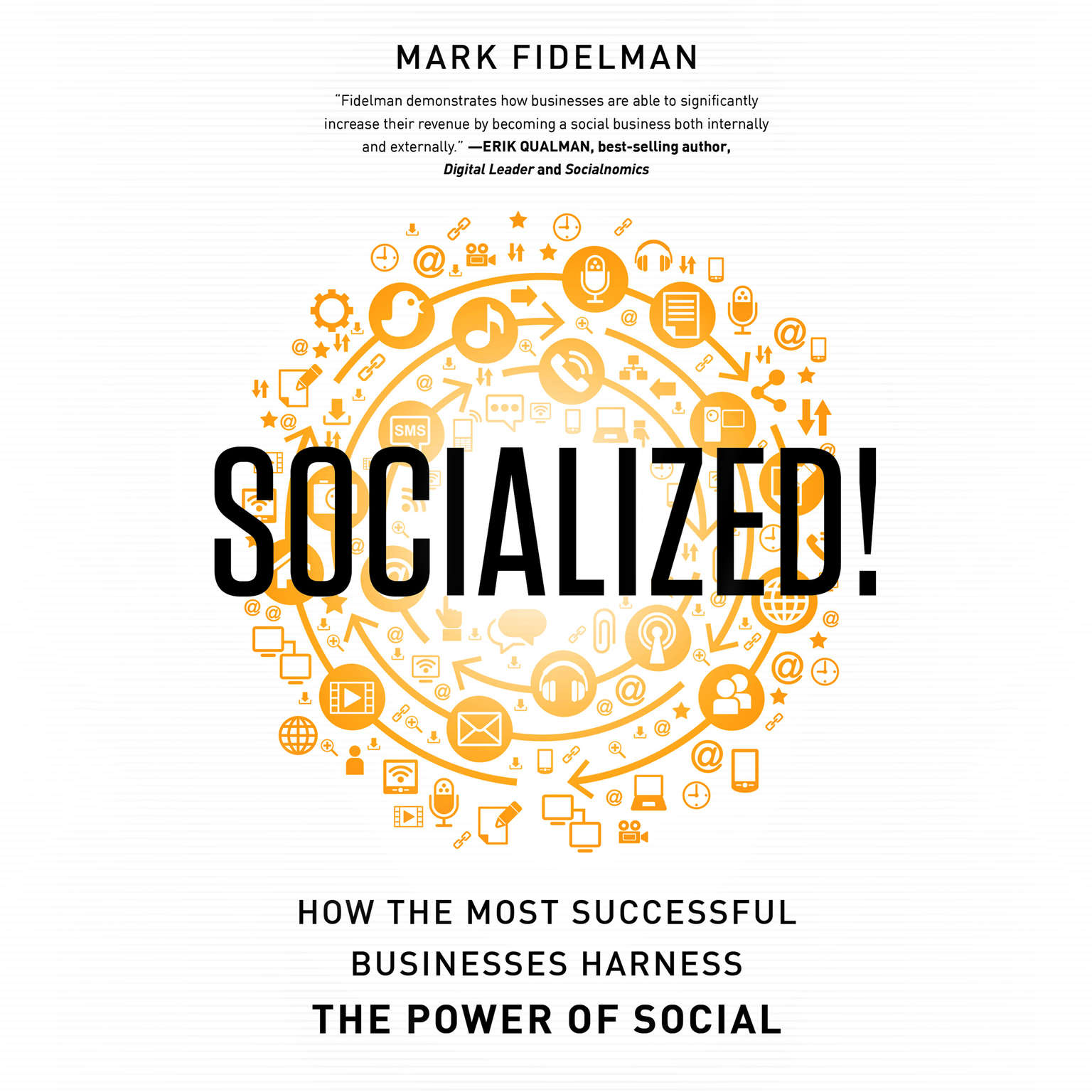 Printable Socialized!: How the Most Successful Businesses Harness the Power of Social Audiobook Cover Art