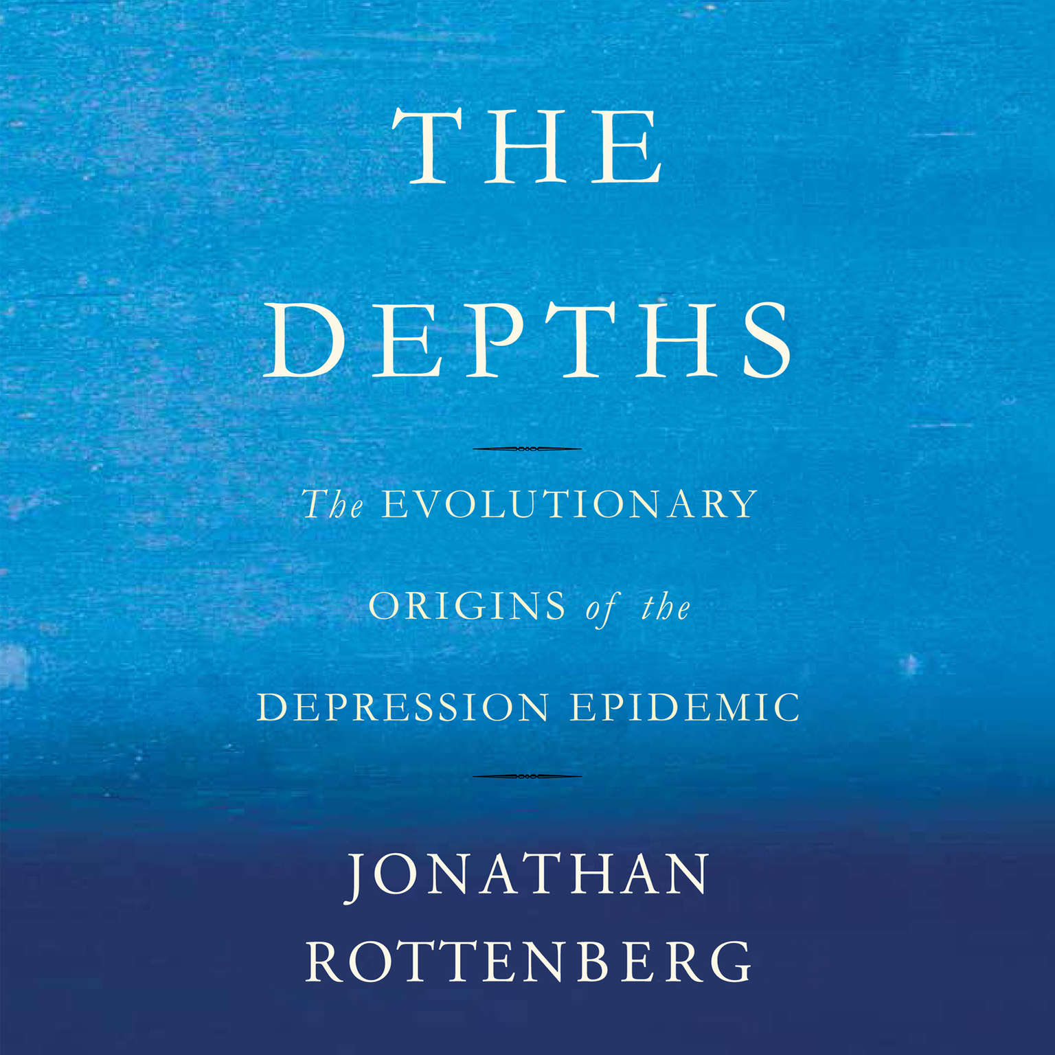 Printable The Depths: The Evolutionary Origins of the Depression Epidemic Audiobook Cover Art